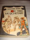 CEI TREI MUSCHETARI - Alexandre Dumas, 1988