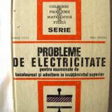"""""""PROBLEME DE ELECTRICITATE pentru examenele de bacalaureat si admitere in invatamantul superior"""", M. Preda / Paul Cristea, 1973. Absolut noua - Teste admitere facultate"""