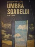 Constantin Banu - Umbra soarelui