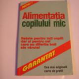 ALIMENTATIA COPILULUI MIC - Carte Pediatrie
