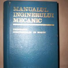 Manualul inginerului mecanic(tehnologia constructiilor de masini)-A.Nanu - Carti Mecanica