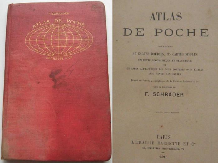 Atlas cu harti color,tari,continente,imperii coloniale,Libraria Hachette,Paris,1897