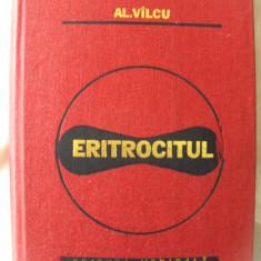 ERITROCITUL. Morfologie-fiziologie-fiziopatologie, Al. Vilcu. Biologie celulara