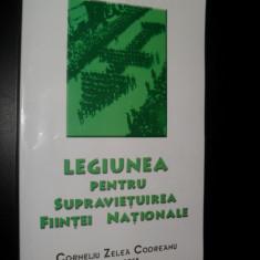 Corneliu Zelea Codreanu -Legiunea  pentru supravietuirea fiintei nationale(legionari)