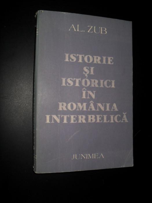 Al. Zub -Istorie si istoric in romania interbelica
