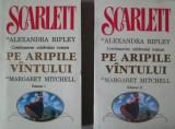 Alexandra Ripley  _ Scarlett (2 volume _ continuarea romanului Pe aripile vantului)