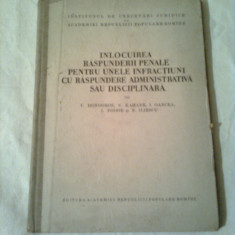 INLOCUIREA RASPUNDERII PENALE PENTRU UNELE INFRACTIUNI ~ V.DONGOROZ - Carte Drept penal