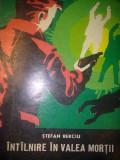 Intilnire in Valea mortii - Stefan Berciu
