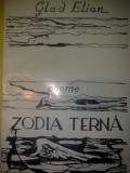 Zoia terna : Poeme - Glad Elian