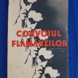 GEORGE ACSINTEANU - CONVOIUL FLAMANZILOR / ROMAN / EDITIA I-A / CULTURA NATIONALA / 1935 - Carte Editie princeps
