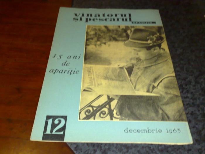 Revista vanatorul si pescarul sportiv  -  decembrie 1963 foto mare