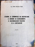 Studiul si tendintele de dezvoltare a sudarii cu ultrasunete a materialelor plastice si a metalelor - Sabin Romulus Clesiu