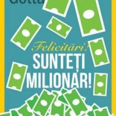 Brian Gotta - Felicitari! Sunteti milionar!