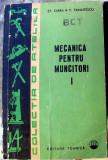 Mecanica pentru muncitori : vol.I - Autor : St. Zarea , V. Panaitescu