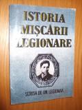ISTORIA MISCARII LEGIONARE  -- Stefan Palaghita  -  1993, 365 p.