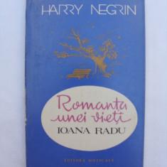 Romanta unei vieti - Ioana Radu - Biografie