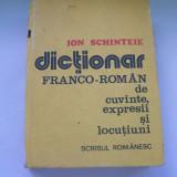 DICTIONAR FRANCO-ROMAN DE CUVINTE EXPRESII SI LOCUTIUNI ION SCHINTEIE