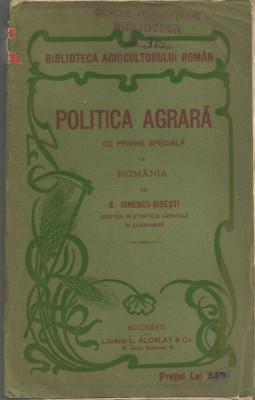 Ionescu-Sisesti /POLITICA AGRARA - cu privire speciala la Romania, ed I,cca1914 foto