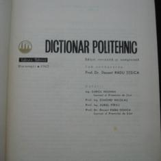 RADU TITEICA - DICTIONAR POLITEHNIC {1967} - Carti Mecanica