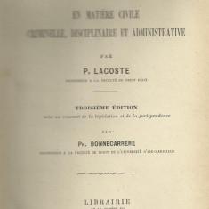 P.Lacoste / DE LA CHOSE JUGEE - en matiere civile, criminelle,disciplinaire et administrative - editie 1914