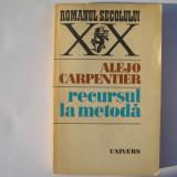 ALEJO CARPENTIER - RECURSUL LA METODA, h2 - Roman, Anul publicarii: 1977