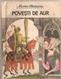(C1400) POVESTI DE AUR DE NICOLAE BATZARIA, EDITURA ION CREANGA, BUCURESTI, 1987
