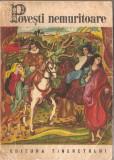 (C1407) POVESTI NEMURITOARE 9, NR. 9, EDITURA TINERETULUI, BUCURESTI, 1968