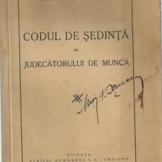 O.Iliescu / CODUL DE SEDINTA AL JUDECATORULUI DE MUNCA - cu autograf,editie interbelica