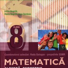 MATE 2000+ 11/12 - MATEMATICA ALGEBRA, GEOMETRIE PARTEA I CLASA A VIII A de ANTON NEGRILA ED. PARALELA 45 - Manual scolar paralela 45, Clasa 8