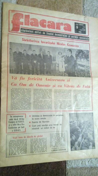 ziarul flacara 1 februarie 1985 (sarbatorirea tovarasului nicolae ceausescu) foto mare