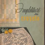 (C1446) IMPLETITURI CU CROSETA DE ING. VALENTINA OSAN-VARZOB, ED. TEHNICA, 1962