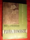I. Simionescu - Flora Romaniei - Prima ed. 1939 cu autograf