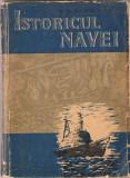 (C1479) ISTORICUL NAVEI DE B. KOZLOWSKI, EDITURA STIINTIFICA, BUCURESTI, 1960
