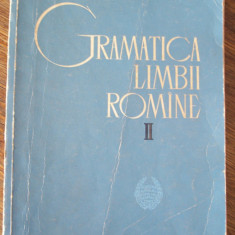 GRAMATICA LIMBII ROMANE VOL 2 . - Culegere Romana