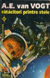 A.E. van Vogt - Ratacitori printre stele (s.f.), 1994