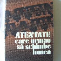 """ATENTATE CARE URMAU SA SCHIMBE LUMEA"", V. P. Borovicka, 1978. Absolut noua - Carte Istorie"