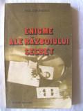 """""""ENIGME ALE RAZBOIULUI SECRET"""", Paul Stefanescu, 1983. Absolut noua, Alta editura"""