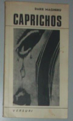 DARIE MAGHERU - CAPRICHOS (VERSURI) [editia princeps, 1970] foto
