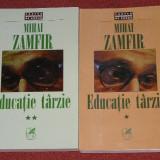 Mihai Zamfir - Educatie tarzie - 2 vol. - Roman, Anul publicarii: 1998