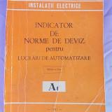 INDICATOR DE NORME DE DEVIZ PENTRU LUCRARI DE AUTOMATIZARE/At1981