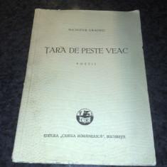 Tara de peste veac - Nichifor Crainic - editia I