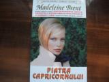 MADELEIN  BRENT  --  PIATRA CAPRICORNULUI, Alta editura