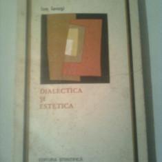 DIALECTICA SI ESTETICA - STUDII  ~ ION IANOSI