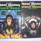 2 VOLUME ROBERT SILVERBERG - POARTA TIMPULUI. INTERFETE PERICULOASE, r3 - Roman, Anul publicarii: 1995