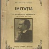 N.Vaschide / IMITATIA - din punct de vedere psiho-social si doctrina lui Tarde, editie 1910 - Carte Psihologie