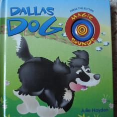 Carte educativa cartonata lucioasa cu sunete de catel Dallas Dog story ilustratii - Carte personalizata