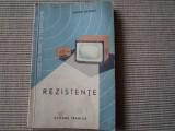 Rezistente Mugur Savescu ilustrata carte tehnica electronica 1964 hobby, Alta editura