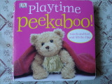Carte educativa copii cartonata Playtime Peekaboo touch and feel atinge si simte lift the flap story ilustrata