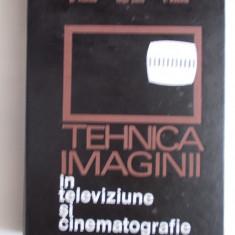 TEHNICA IMAGINII IN TELEVIZIUNE SI CINEMATOGRAFIE -1971