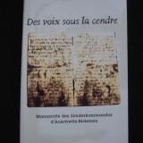 DES VOIX SOUS LA CENDRE* MANUSCRITS DES SONDERKOMMANDOS D'AUSCHWITZ-BIRKENAU limba franceza 2001 ianuarie-aprilie JURNALUL DE ISTORIE AL HOLOCAUSTULUI